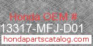 Honda 13317-MFJ-D01 genuine part number image