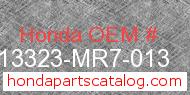 Honda 13323-MR7-013 genuine part number image