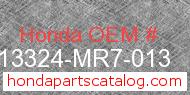 Honda 13324-MR7-013 genuine part number image