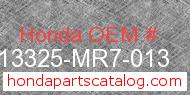 Honda 13325-MR7-013 genuine part number image