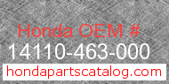 Honda 14110-463-000 genuine part number image