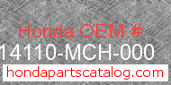 Honda 14110-MCH-000 genuine part number image