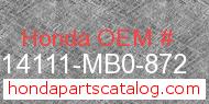 Honda 14111-MB0-872 genuine part number image