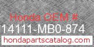 Honda 14111-MB0-874 genuine part number image