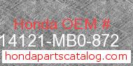 Honda 14121-MB0-872 genuine part number image