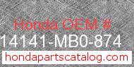Honda 14141-MB0-874 genuine part number image