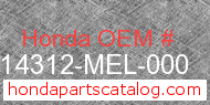 Honda 14312-MEL-000 genuine part number image