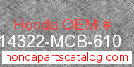 Honda 14322-MCB-610 genuine part number image