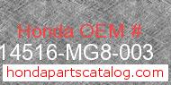 Honda 14516-MG8-003 genuine part number image