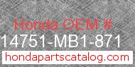 Honda 14751-MB1-871 genuine part number image