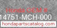 Honda 14751-MCH-000 genuine part number image
