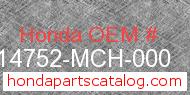 Honda 14752-MCH-000 genuine part number image