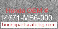 Honda 14771-MB6-000 genuine part number image