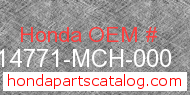 Honda 14771-MCH-000 genuine part number image
