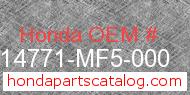 Honda 14771-MF5-000 genuine part number image