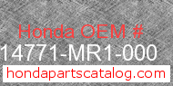 Honda 14771-MR1-000 genuine part number image