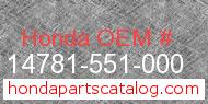 Honda 14781-551-000 genuine part number image