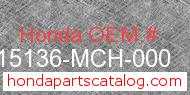 Honda 15136-MCH-000 genuine part number image