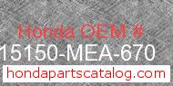 Honda 15150-MEA-670 genuine part number image