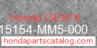 Honda 15154-MM5-000 genuine part number image