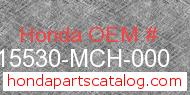 Honda 15530-MCH-000 genuine part number image