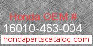 Honda 16010-463-004 genuine part number image