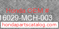 Honda 16029-MCH-003 genuine part number image
