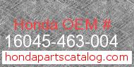 Honda 16045-463-004 genuine part number image