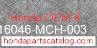 Honda 16046-MCH-003 genuine part number image
