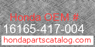 Honda 16165-417-004 genuine part number image