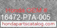 Honda 16472-P7A-005 genuine part number image
