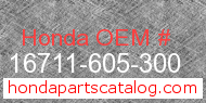 Honda 16711-605-300 genuine part number image