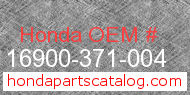 Honda 16900-371-004 genuine part number image