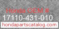 Honda 17110-431-010 genuine part number image