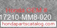Honda 17210-MM8-020 genuine part number image