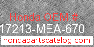 Honda 17213-MEA-670 genuine part number image