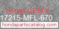 Honda 17215-MFL-670 genuine part number image