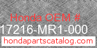 Honda 17216-MR1-000 genuine part number image