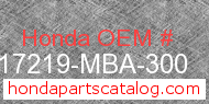 Honda 17219-MBA-300 genuine part number image