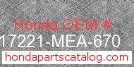 Honda 17221-MEA-670 genuine part number image