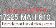 Honda 17225-MAH-610 genuine part number image