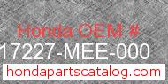 Honda 17227-MEE-000 genuine part number image