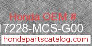 Honda 17228-MCS-G00 genuine part number image