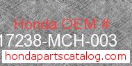 Honda 17238-MCH-003 genuine part number image