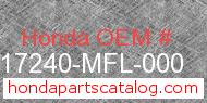 Honda 17240-MFL-000 genuine part number image