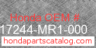 Honda 17244-MR1-000 genuine part number image