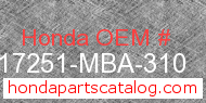 Honda 17251-MBA-310 genuine part number image