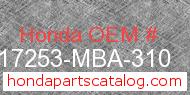 Honda 17253-MBA-310 genuine part number image