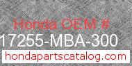 Honda 17255-MBA-300 genuine part number image