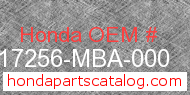Honda 17256-MBA-000 genuine part number image